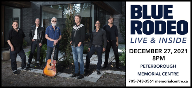 Blue Rodeo Live & Inside - Monday December 27th at 8PM